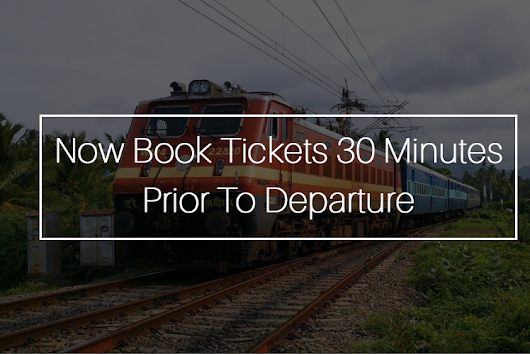 Now Book Tickets 30 Minutes Prior To Departure