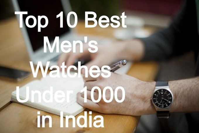 Top 10 Best Mens Watches Under Rs. 1,000 in India 2020 | Best Product