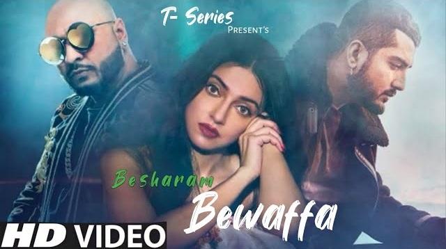 Besharam Bewafa Lyrics - B Praak