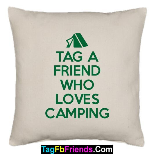Tag that friend who loves Camping.