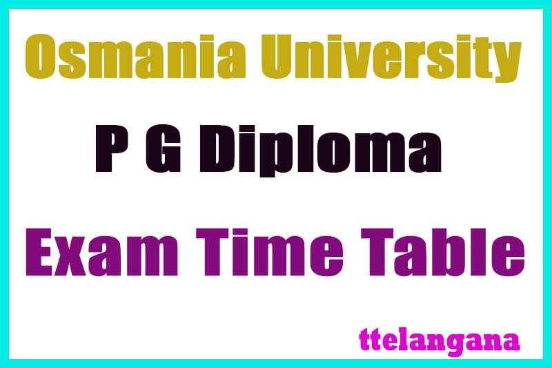 Osmania University P G Diploma Exam TimeTable Download
