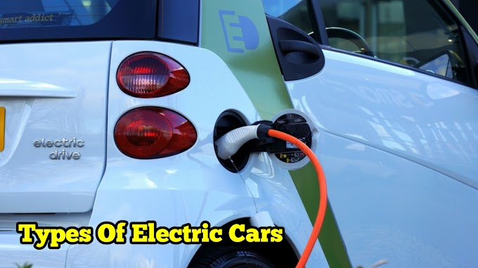Different Types Of Electric Cars, Series Hybrid, Parallel Hybrid, Plug In Hybrid