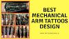 Best mechanical arm tattoos design ideas