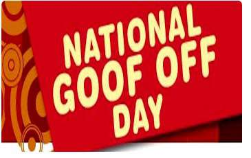National Goof Off Day Wishes Images
