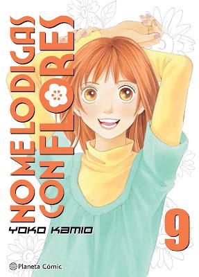 """Manga: Review de """"No me lo digas con flores"""" Vol. 9 de Yoko Kamio - Planeta Comic"""