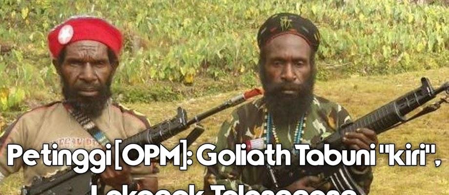 Jenderal Pol Tito Ditantang, Jenderal [TPNPB-OPM]: Goliath Tabuni