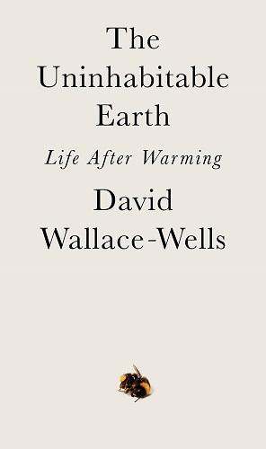 The Uninhabitable Earth by David Wallace Wells pdf