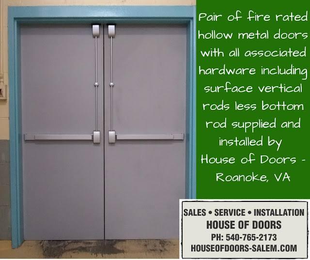 Pair of fire rated hollow metal doors with all associated hardware including surface vertical rods less bottom rod supplied and installed by  House of Doors - Roanoke, VA