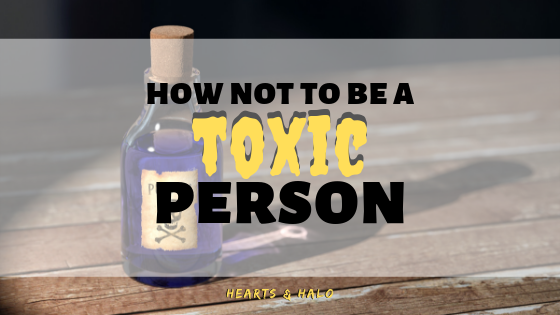 How-Not-To-Be-Toxic