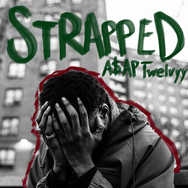 A$AP Twelvyy - Strapped - Single   Cover