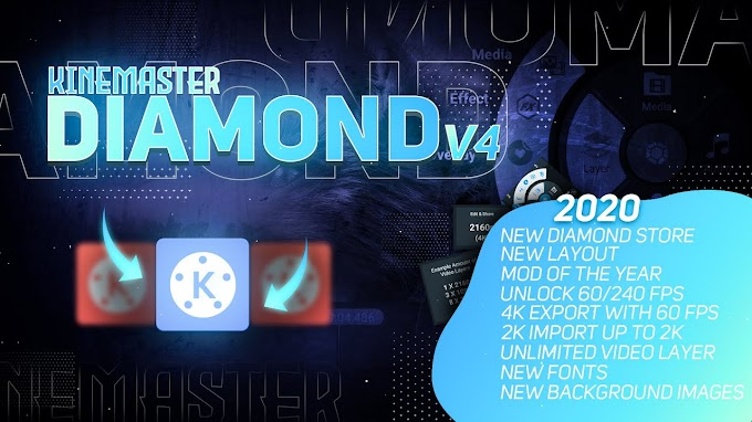 Kinemaster diamond latest version 2020