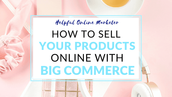 How to sell your products online, best shopify alternatives