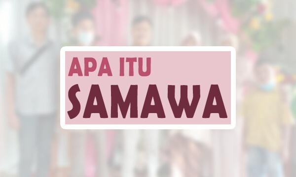 Arti Semoga Samawa Informatif.id