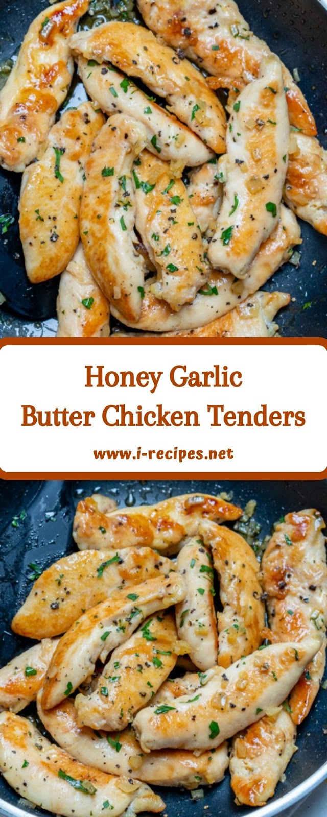 Honey Garlic Butter Chicken Tenders