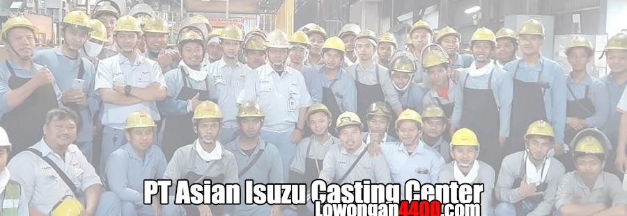Lowongan PT Asian Isuzu Casting Center (AICC) Karawang