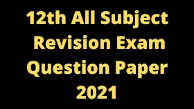 12th Revision Exam Question Paper and Answer Key 2021