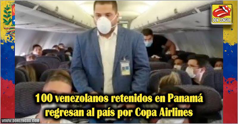 100 venezolanos retenidos en Panamá regresan por Copa Airlines