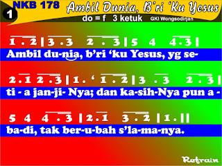 Lirik dan Not NKB 178 Ambil Dunia, B'riku Yesus