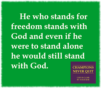 Stand for Freedom, Stand with God...