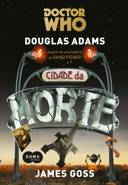Doctor Who Cidade da Morte Douglas Adams, James Goss