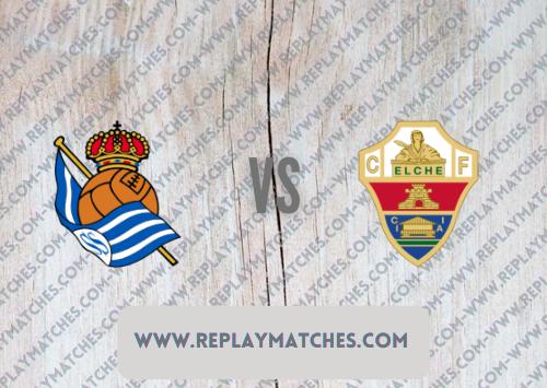 Real Sociedad vs Elche Highlights 26 September 2021