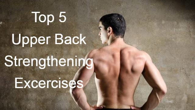 Top 5 Upper Back Strengthening Exercises