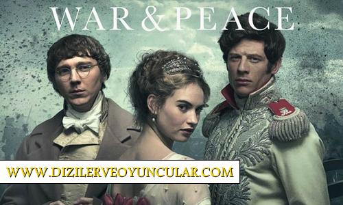 War And Peace Dizisi Konusu, Oyuncu Kadrosu Başrol Oyuncuları, Tanıtım Fragmanı ve Hakkında Merak Edilen Herşey.