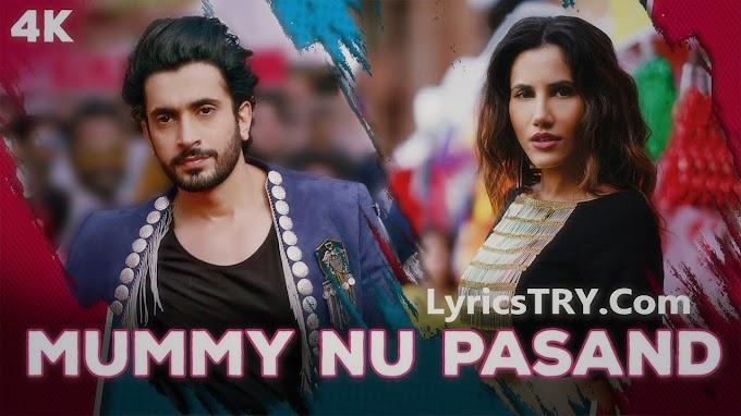 Meri Mummy Nu Pasand Nahi Tu Lyrics - All Lyrics | lyricstry