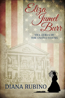 Meet Eliza Jumel Burr, a True Rags to Riches Story, in my new Biographical Novel