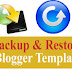 How to Backup, Restore and Install Blogger Template - [DBM-blog]