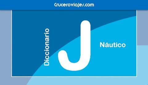 DICCIONARIO NÁUTICO - J