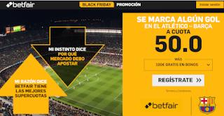 betfair supercuota blackfriday Atlético vs Barcelona 24 noviembre