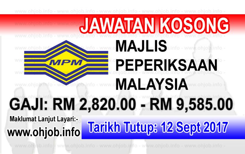 Jawatan Kerja Kosong MPM - Majlis Peperiksaan Malaysia logo www.ohjob.info september 2017