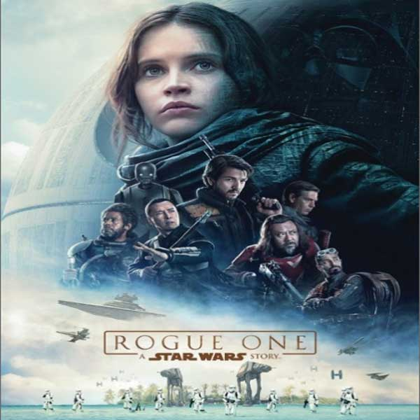 Rogue One A Star Wars Story 2016 Film Sinopsis Pemain Trailer