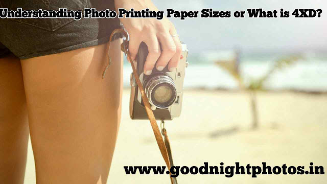 Understanding Photo Printing Paper Sizes or What is 4XD?