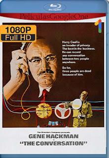 La Conversacion[1975] [1080p BRrip] [Latino- Ingles] [GoogleDrive] LaChapelHD