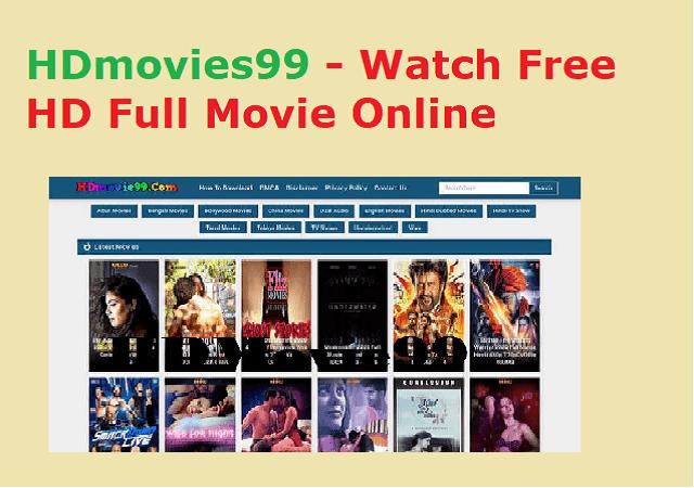 HDmovies99 - Watch Free HD Full Movie Online
