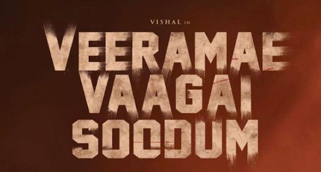 Vishal, Dimple Hayathi, Baburaj Upcoming 2022 Tamil Movie 'Veerame Vaagai Soodum' Wiki, Poster, Release date, Full Star cast