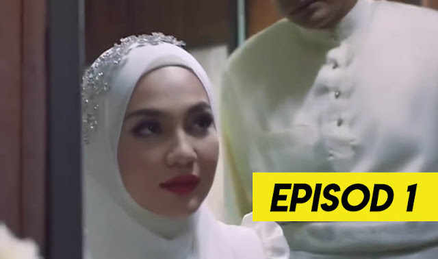 Drama Aku Yang Kau Gelar Isteri Episod 1 Full