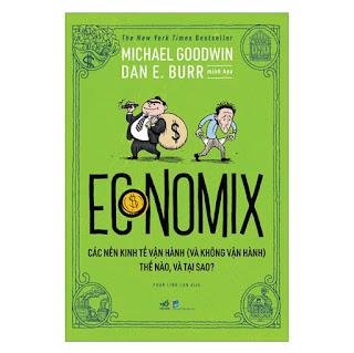 Economix - Các Nền Kinh Tế Vận Hành (Và Không Vận Hành) Thế Nào Và Tại Sao? ebook PDF-EPUB-AWZ3-PRC-MOBI