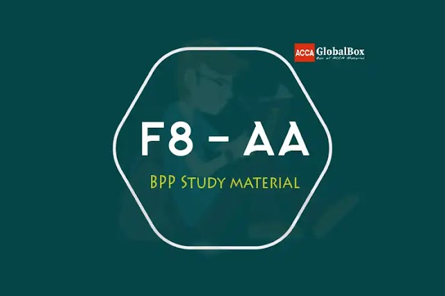 F8 - 2021 | Audit and Assurance (AA) | BPP - STUDY TEXT and KIT