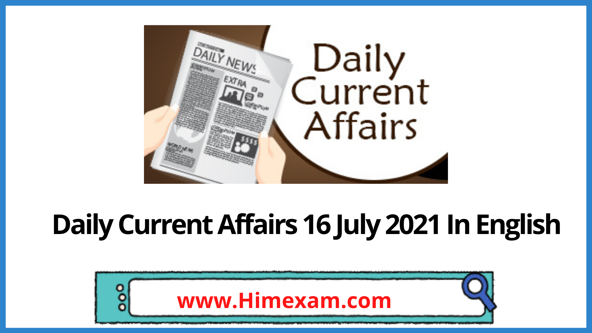 Daily Current Affairs 16 July 2021 In English