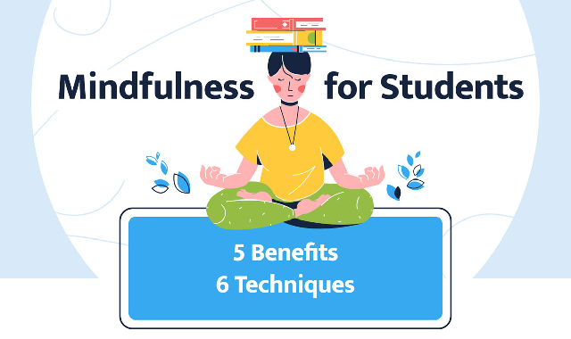 Mindfulness for Students: 5 Benefits & 6 Techniques #infographic