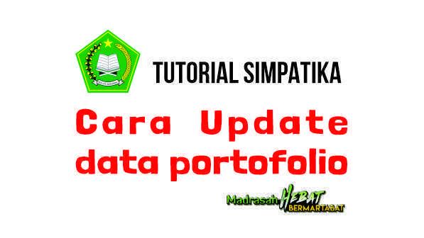 Cara Update Portofolio PTK Di Aplikasi Simpatika
