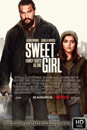 Sweet Girl [1080p] [Latino-Ingles] [MEGA]