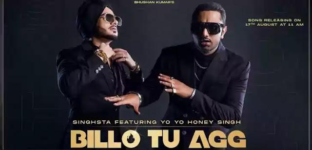 BILLO TU AGG LYRICS – YO YO HONEY SINGH | NewLyricsMedia.Com