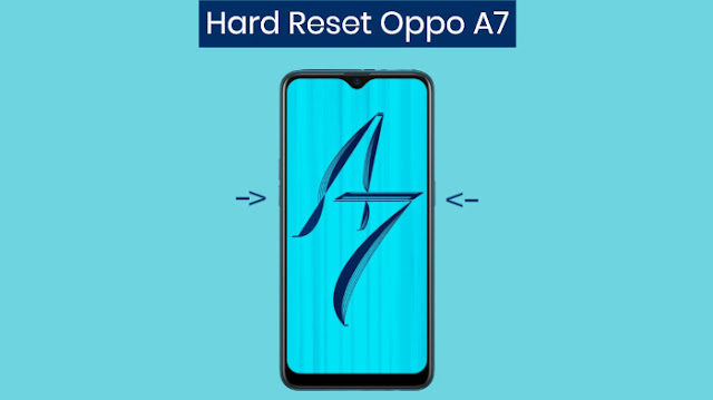 Hard Reset HP Oppo A7