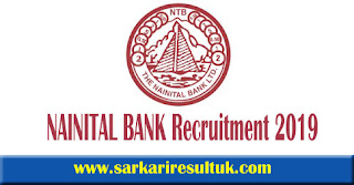 Nainital Bank Recruitment 2019 - 100 Clerk Posts