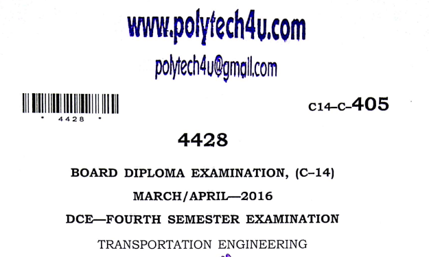 Sbtet Transportation Engineering Previous Question Paper c14 March/April 2016