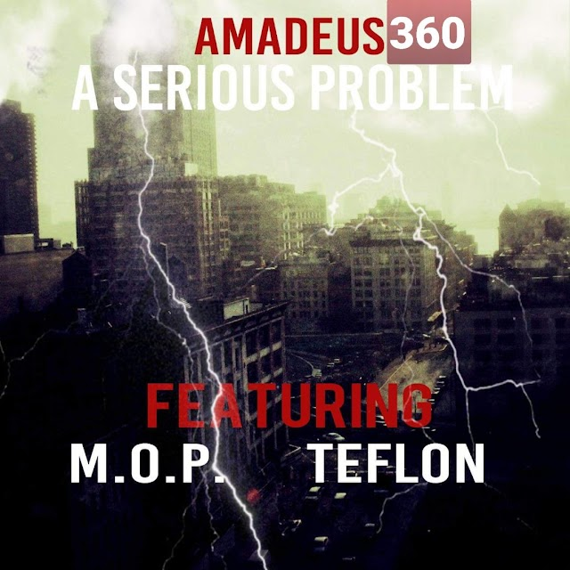 "Producer Amadeus360 Is ""A Serious Problem"" - Ft. M.O.P & Teflon"